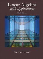 Linear Algebra with Applications - Steven J. Leon