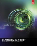 Adobe Target Classroom in a Book - Adobe Creative Team