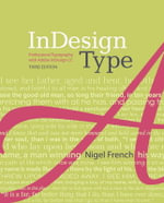InDesign Type : Professional Typography with Adobe Indesign - Nigel French