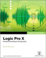 Apple Pro Training Series : Logic Pro X - David Nahmani