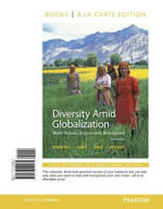 Diversity Amid Globalization : World Regions, Environment, Development, Books a la Carte Plus Masteringgeography with Etext -- Access Card Package - Dr Lester Rowntree