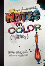 Design Fundamentals : Notes on Color Theory - Rose Gonnella