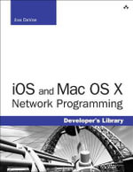 iOS and Mac OS X Network Programming - Jiva DeVoe