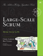 Large-Scale Scrum : More with Less - Craig Larman