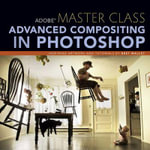 Adobe Master Class : Advanced Compositing in Photoshop: Bringing the Impossible to Reality with Bret Malley - Bret Malley