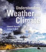 Understanding Weather and Climate - Edward Aguado