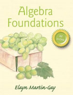 Mymathlab for Martin-Gay Algebra Foundations : Prealg, Introductory & Intermediate Alg -- Access Card- Plus Video Organizer - Elayn Martin-Gay