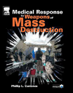 Medical Response to Weapons of Mass Destruction : Field Guide - Phillip L. Currance