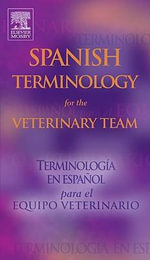 Spanish Terminology for the Veterinary Team - Mosby