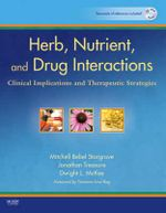 Herb, Nutrient, and Drug Interactions : Clinical Implications and Therapeutic Strategies - Mitchell Bebel Stargrove