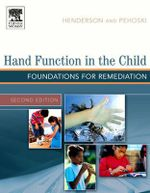 Hand Function in the Child : Foundations for Remediation - Anne Henderson