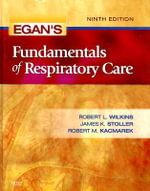Egan's Fundamentals of Respiratory Care - Robert L. Wilkins