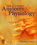 Anthony's Textbook of Anatomy and Physiology - Gary A. Thibodeau