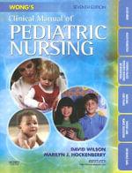 Wong's Clinical Manual of Pediatric Nursing - David Wilson