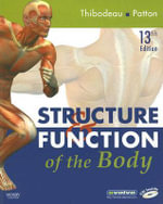 Structure & Function of the Body - Gary A. Thibodeau