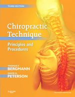 Chiropractic Technique : Principles and Procedures : 3rd Edition - Thomas F. Bergmann