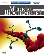 Medical Biochemistry : With STUDENT CONSULT Online Access - John W. Baynes