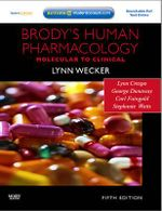 Brody's Human Pharmacology : Molecular to Clinical - Lynn Wecker