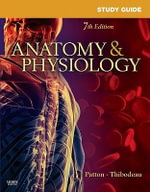 Study Guide for Anatomy and Physiology - Linda Swisher