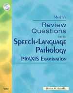 Mosby's Review Questions for the Speech-Language Pathology PRAXIS Examination - Dennis M. Ruscello
