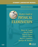 Student Laboratory Manual for Mosby's Guide to Physical Examination - Henry M. Seidel