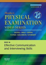 Mosby's Physical Examination Video Series : DVD 16: Effective Communication and Interviewing Skills - Henry M. Seidel