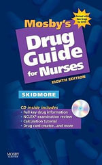 Mosby's Drug Guide for Nurses 2010 - Linda Skidmore-Roth