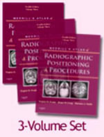 Merrill's Atlas of Radiographic Positioning and Procedures : v. 1-3 - Eugene D. Frank
