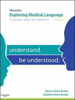 iTerms for Exploring Medical Language : A Student-Directed Approach - Myrna LaFleur Brooks