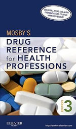 Mosby's Drug Reference for Health Professions : Strategy, Implementation and Practice - Mosby