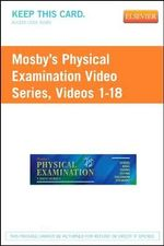 Mosby's Physical Examination Video Series (User Guide and Access Code) : Online Version, Videos 1-18 - Henry M Seidel