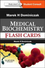 Medical Biochemistry Flash Cards : With Student Consult Online Access - Marek H. Dominiczak