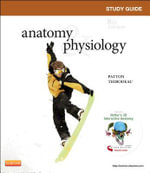 Study Guide for Anatomy & Physiology - Linda Swisher