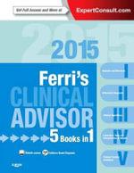 Ferri's Clinical Advisor 2015 : 5 Books in 1 - Fred F. Ferri