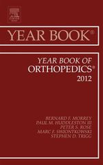 Year Book of Orthopedics 2012 - Bernard F. Morrey