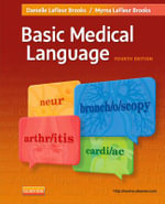 Basic Medical Language - Myrna LaFleur Brooks