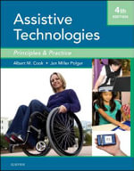 Assistive Technologies : Principles and Practice - Albert M. Cook
