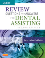 Review Questions and Answers for Dental Assisting - Mosby