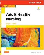Study Guide for Adult Health Nursing - Kim Cooper