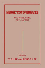 Neoglycoconjugates : Preparation and Applications - UNKNOWN AUTHOR