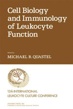 Cell Biology and Immunology of Leukocyte Function - Efraim Racker