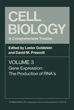 Cell Biology A Comprehensive Treatise V3 : Gene Expression: The Production of RNA's