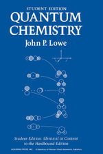 Quantum Chemistry Student Edition - John Lowe