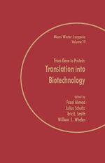 From Gene to Protein : Translation into Biotechnology