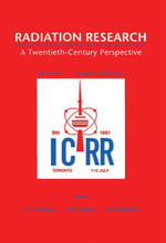 Radiation Research : A Twentieth-century Perspective: Congress Abstracts