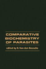 Comparative Biochemistry of Parasites