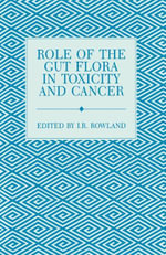 Role of the Gut Flora in Toxicity and Cancer