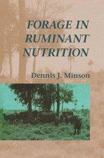 Forage in Ruminant Nutrition - Dennis Minson