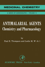 Antimalarial Agents : Chemistry And Pharmacology - Poul Thompson