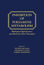 Inhibition of polyamine metabolism : Biological Significance and Basis for new Therapies